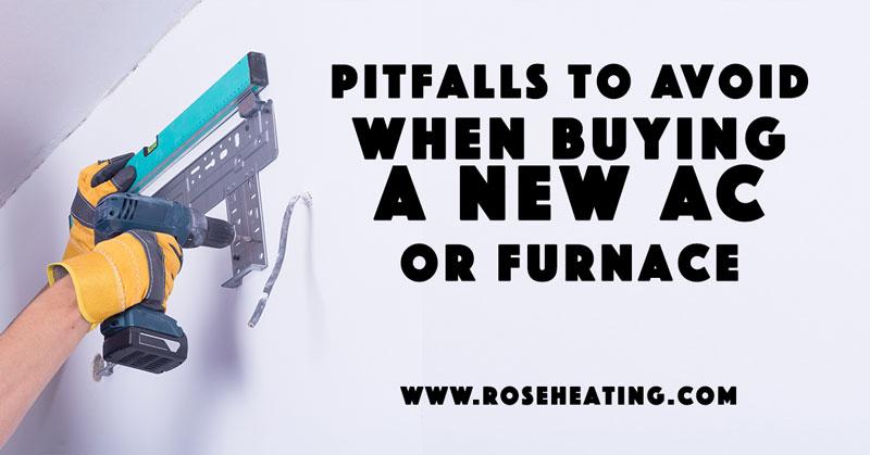 RoseHeating-PitfallsToAvoidWhenBuying-2-1-16